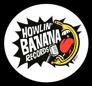 howlin' banana records