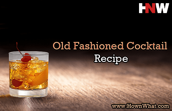 Recipe Old Fashioned Cocktail