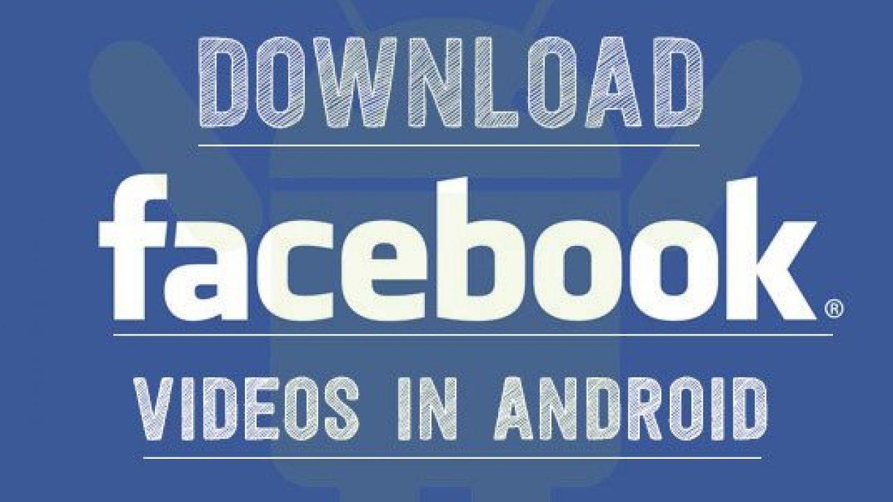 تحميل Facebook Download Video برنامج تحميل فيديو من الفيس