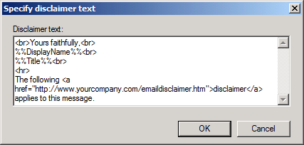 Disclaimer template text in Exchange 2010