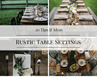 20 Tips and Ideas for Rustic Table Settings - How To: Simplify