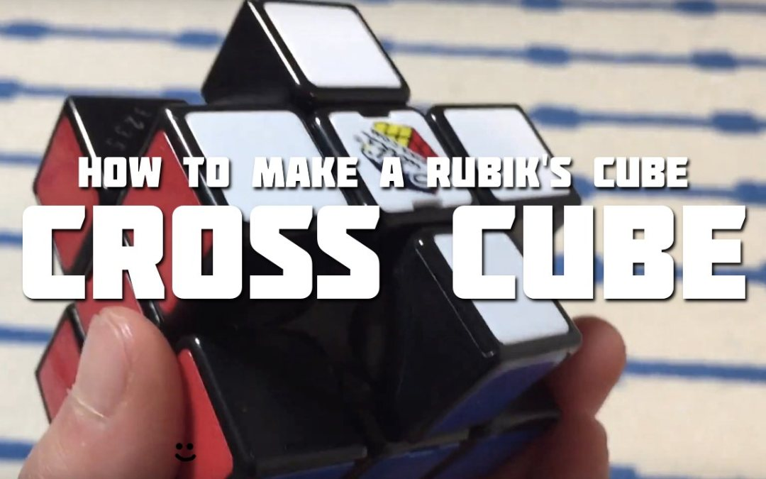 Rubik's Cube Tricks – How To Make a Cross Cube [VIDEO]