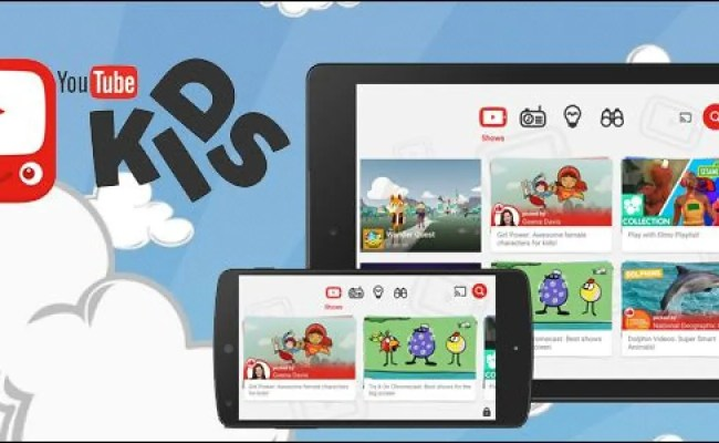 How To Make Youtube Kid Friendly With The Youtube Kids App