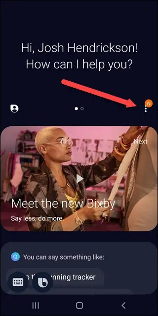 Bixby app with arrow pointing to three vertical dots.