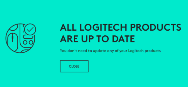 """""""All Logitech products are up to date"""" message from Logitech's updater."""