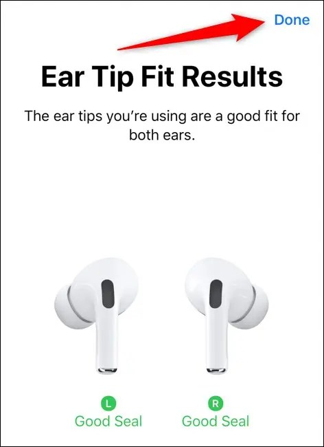 Apple AirPods Pro Good Fit Results Select Done