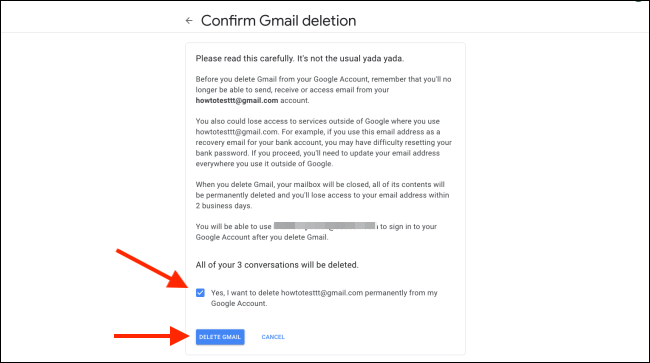 "Click the box to confirm, and then click ""Delete Gmail."""