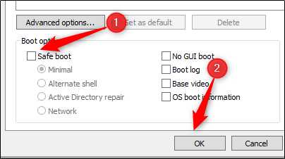 untick option to boot in safe mode