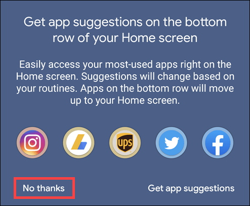 click no thanks to disable app suggestions