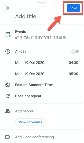 "Save a Google Calendar event by tapping the ""Save"" button."