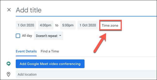 "Click ""Time Zone"" to edit the time zone settings for the Google Calendar event"