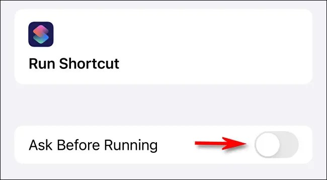 """Toggle-Off """"Ask Before Running."""""""