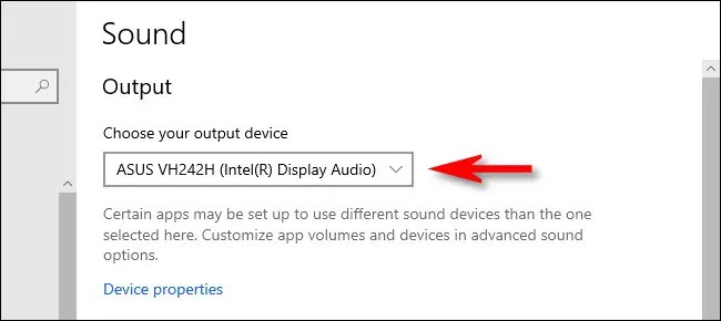 In Windows 10 Sound settings, select an output device from the drop-down menu.