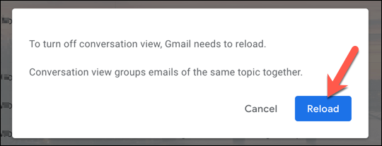 """With """"Conversation View"""" disabled, click """"Reload"""" to reload the Gmail interface."""