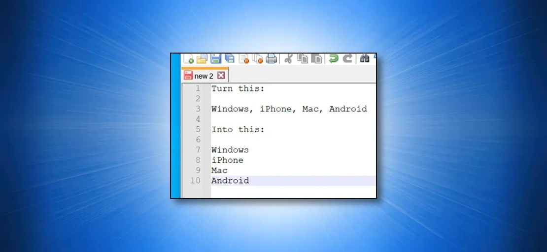 Converting a Comma-Separated List in Notepad++