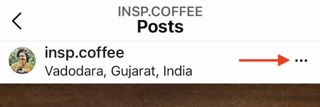 Tap three-dotted Menu button from your Instagram post.