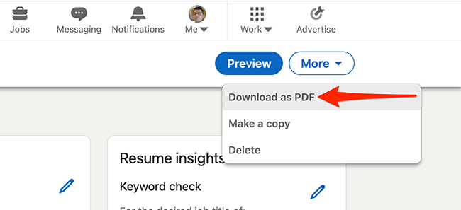 """Select """"Download as PDF"""" to download the resume made with LinkedIn's resume creation tool."""