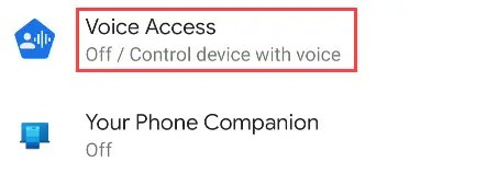 """Find """"Voice Access"""" from the Accessibility Settings."""