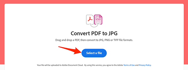 """Click """"Select a File"""" on Adobe's online PDF to JPG conversion web page."""