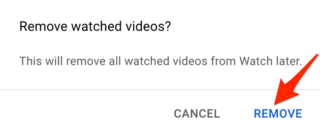 """Click """"Remove"""" in the """"Remove Watched Videos"""" prompt on YouTube."""