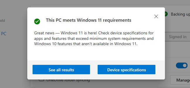 The PC Health Check app saying a PC meets Windows 11's requirements.