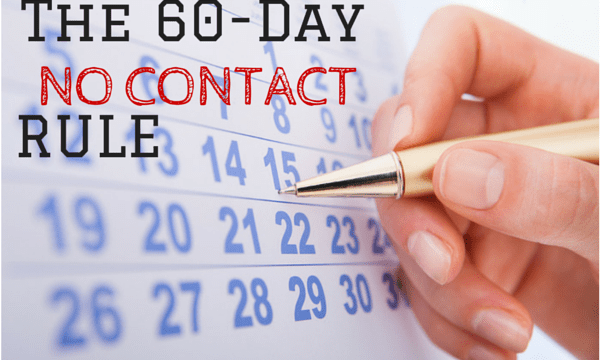 How to Use the 60 Day No Contact Rule (To Get Him Back!)