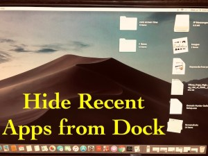 How to Show or Hide Recent Apps from Dock in macOS Mojave