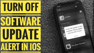 How to Turn Off Popup: new iOS Update is Now Available Please Update From the iOS 12