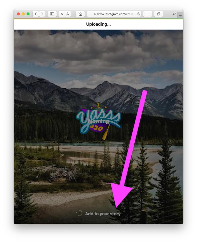 Добавить стикер и текст в Instagram Story перед загрузкой с Mac Safari