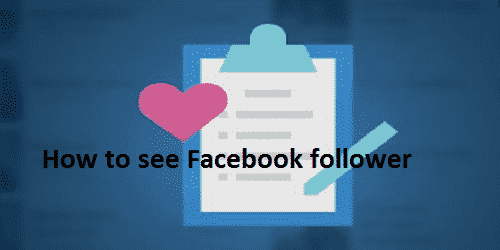 How to see Facebook follower