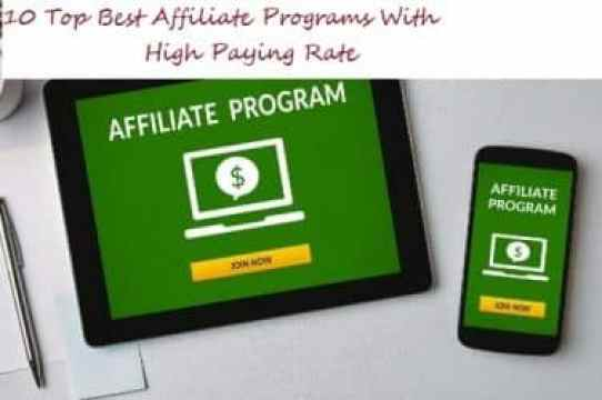 10 Top Best Affiliate Programs With High Paying Rate