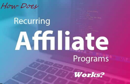 Recurring Affiliate Programs Works?