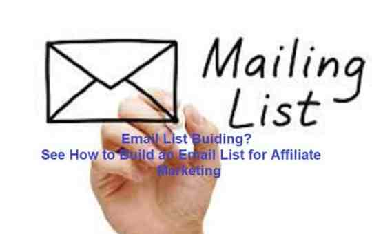 Email List? How to Build an Email List for Affiliate Marketing