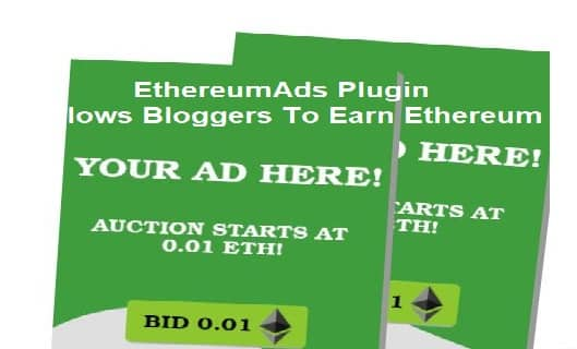 EthereumAds Plugin Allows Bloggers To Earn Ethereum