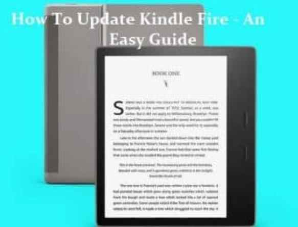 How To Update Kindle Fire - An Easy Guide