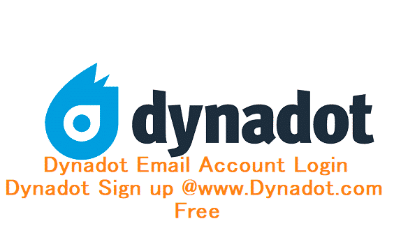 Dynadot Email Account Login - Dynadot Sign up @www.Dynadot.com Free