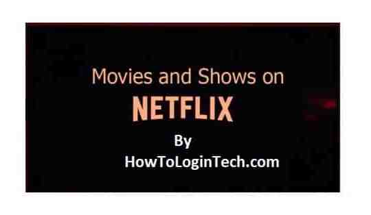 Movies And TV Shows On Netflix