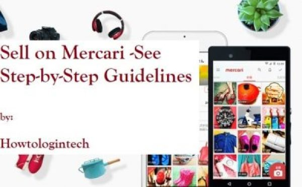 Sell on Mercari -See Step-by-Step Guidelines 2021