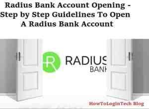 Radius Bank Account Opening 2021 [Step by Step Guidelines]