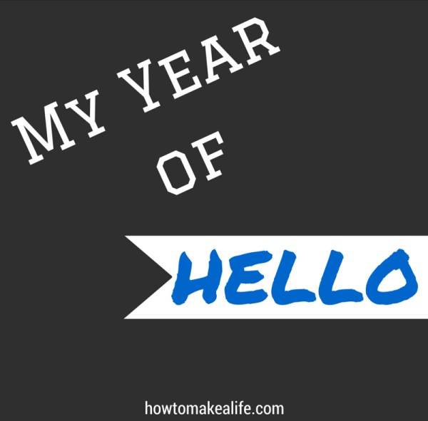 My Year of Hello