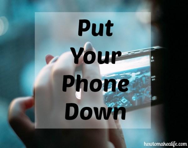PutYourPhoneDown