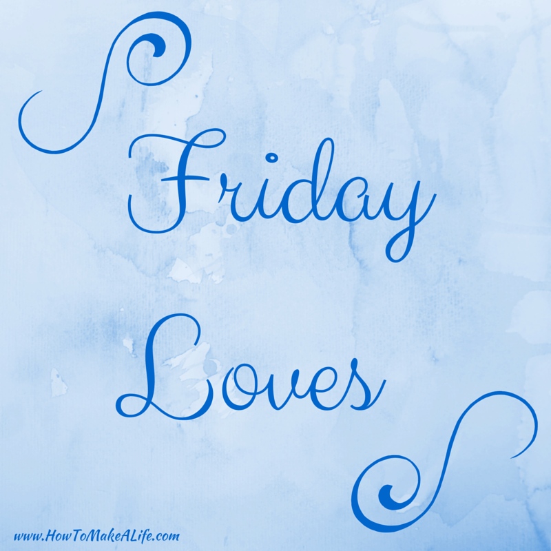 Friday Loves