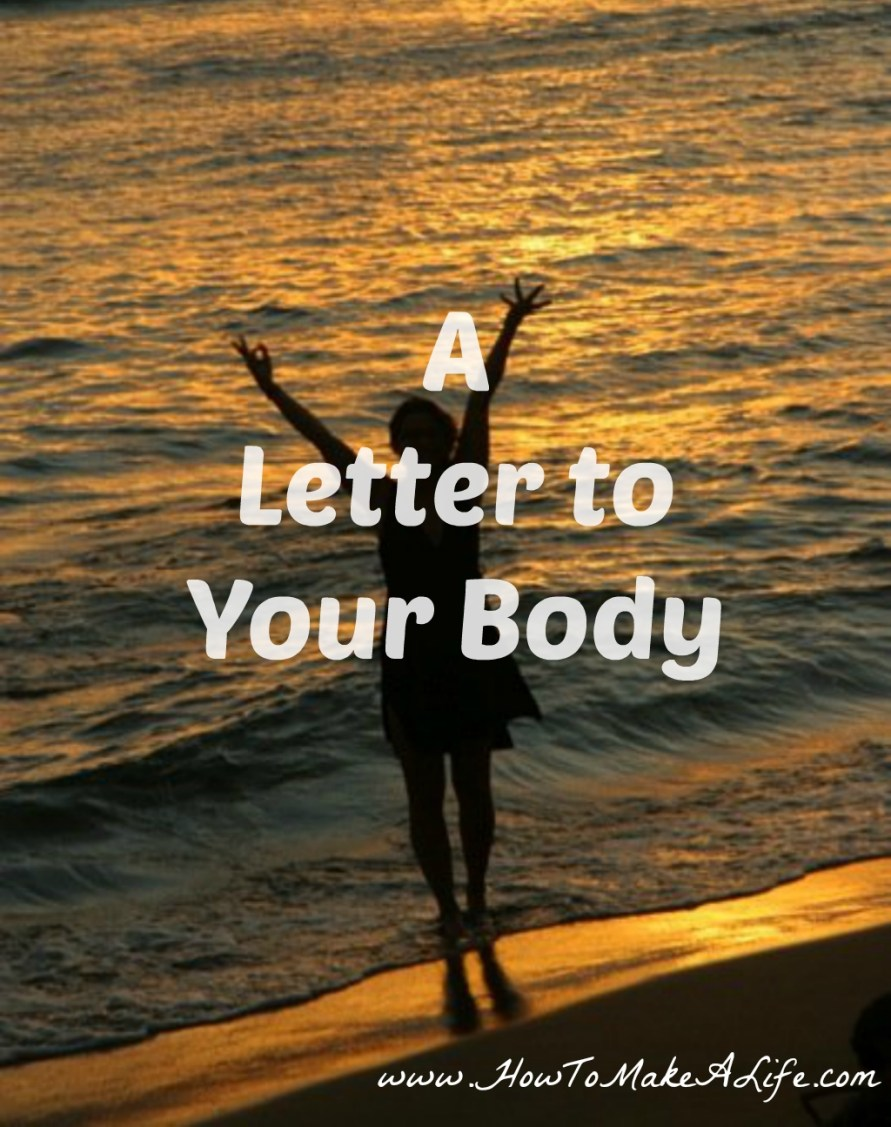 A Letter to Your Body | Self Care Saturday
