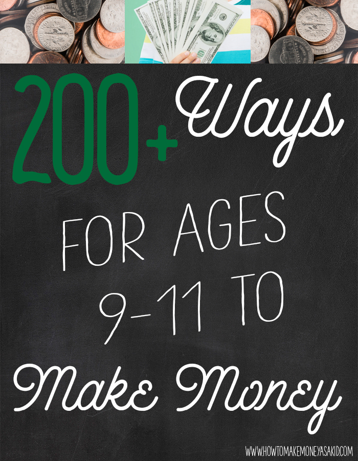 How to make money as a kid ages 9 10 and 11 for How to get money easily as a kid