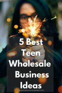 how to make money fast for teens, teens earn money, how to make money as a thirteen year old, making money as a teenager, ways to make money for teens,