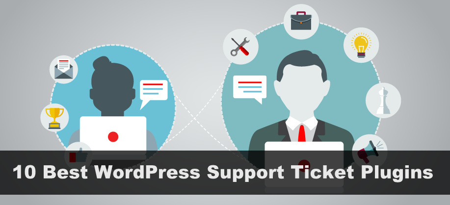 Best WordPress Support Ticket Plugins
