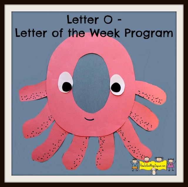 Letter O Of The Week Program