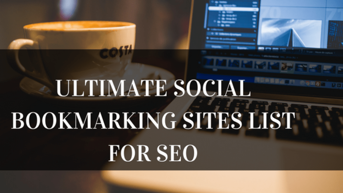 Ultimate social bookmarking sites list for SEO