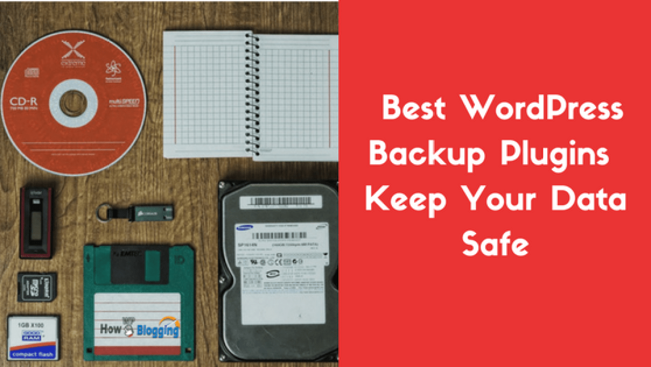 Top 10 Effective Best WordPress Backup Plugins 2017 - Keep Your Data Safe