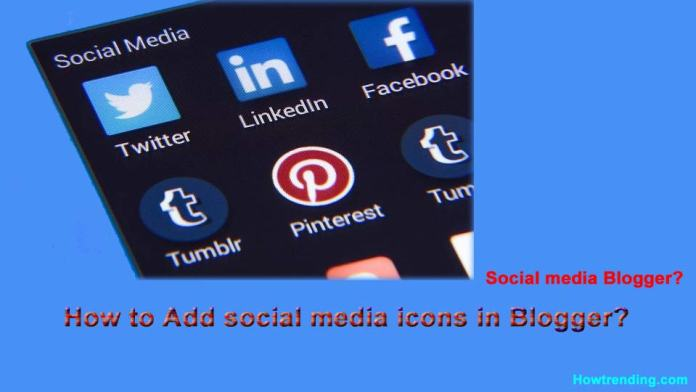 How to add social media buttons to blogger posts?